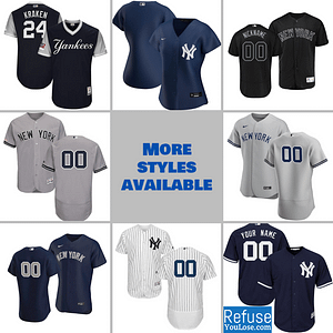 New York Yankees Jersey For Men, Women, or Youth | Customizable color: 2018 Nickname|2019 Navy|2019 Nickname|2020 Home|2020 Navy|2020 Road|2019 Home|2019 Road|Memorial Day  Refuse You Lose