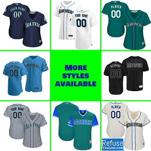 Seattle Mariners Jersey For Men, Women, or Youth | Customizable brand: Refuse You Lose  Refuse You Lose