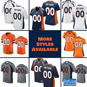 Denver Broncos Football Jersey For Men, Women, or Youth | Customizable brand: Refuse You Lose  Refuse You Lose