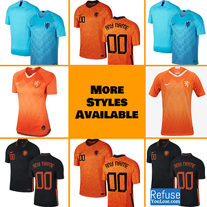 Netherlands Soccer Jersey For Men, Women, or Youth | Custom color: 2020-2021 Home|2020-2021 Road|2019-2020 Home|2018-2019 Road  Refuse You Lose