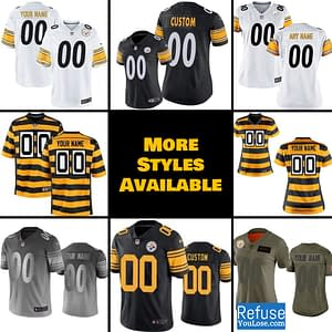 Pittsburgh Steelers Jersey For Men, Women, or Youth | Customizable gender: Men|Women|Youth / Kids  Refuse You Lose