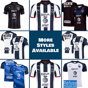 CF Monterrey Soccer Jersey For Men, Women, or Youth | Customizable color: 2020-2021 Home|2020-2021 Road|2020-2021 Third|2019-2020 Home|2019-2020 Road|2019-2020 Third|2018-2019 Home|2018-2019 Road|2018-2019 Third  Refuse You Lose