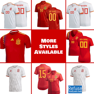 Spain Soccer Jersey For Men, Women, or Youth | Customizable color: 2020-2021 Home|2020-2021 Road|2018-2019 Home|2018-2019 Road  Refuse You Lose