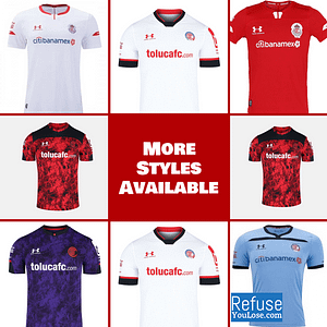 Deportivo Toluca FC Jersey for Men, Women, or Youth | Customizable color: 2020-2021 Home|2020-2021 Road|2020-2021 Third|2019-2020 Home|2019-2020 Road|2019-2020 Third  Refuse You Lose