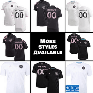 Inter Miami CF Jersey for Men, Women, or Youth | Customizable color: 2021 Home|2021 Road|2020 Home|2020 Road  Refuse You Lose