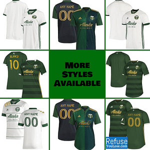 Portland Timbers Soccer Jersey for Men, Women, or Youth | Customizable color: 2021 Home|2020 Home|2020 Road|2018 Home|2018 Road|2019 Home|2019 Road  Refuse You Lose
