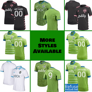 Seattle Sounders FC Jersey for Men, Women, or Youth | Customizable color: 2021 Home|2020 Home|2020 Road|2018 Home|2018 Road|2019 Home|2019 Road  Refuse You Lose
