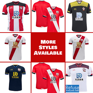Southampton FC Soccer Jersey for Men, Women, or Youth | Customizable color: 2020-2021 Home|2020-2021 Road|2020-2021 Third|2019-2020 Home|2019-2020 Road|2019-2020 Third  Refuse You Lose