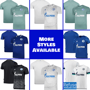 FC Schalke 04 Jersey for Men, Women, or Youth | Customizable color: 2020-2021 Home|2020-2021 Road|2020-2021 Third|2019-2020 Home|2019-2020 Road|2019-2020 Third  Refuse You Lose
