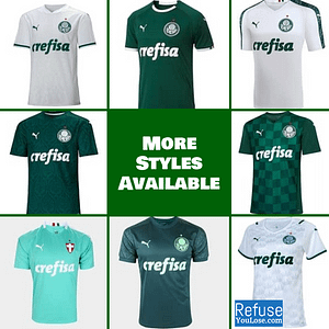 Palmeiras Soccer Jersey for Men, Women, or Youth | Customizable color: 2021-2022 Home|2021-2022 Road|2020-2021 Home|2020-2021 Road|2020-2021 Third|2019-2020 Home|2019-2020 Road|2019-2020 Third  Refuse You Lose