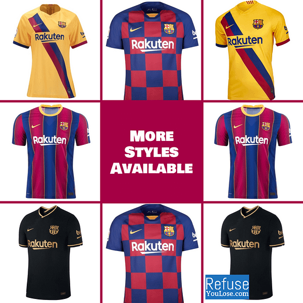 Customizable Barcelona Soccer Jersey For Men, Women, or Youth color: 2020-2021 Home 2020-2021 Road 2019-2020 Home 2019-2020 Road 2019-2020 Third 2018-2019 Home 2018-2019 Road 2018-2019 Third 120th Anniversary  Refuse You Lose