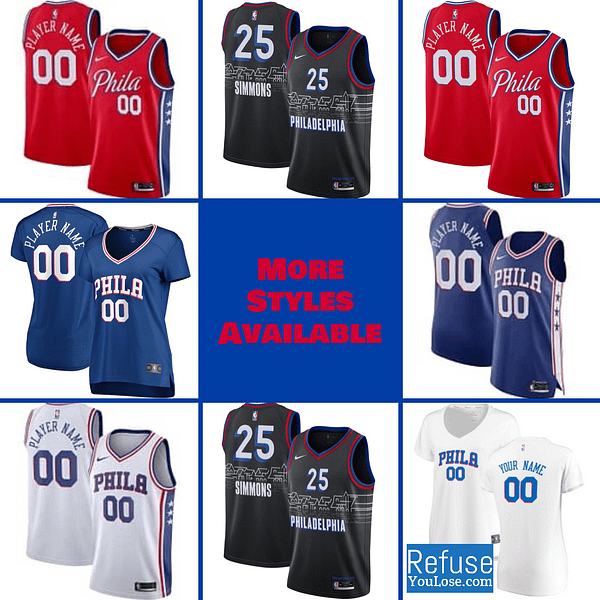 Philadelphia 76ers Jersey For Men, Women, or Youth   Customizable color: Alternate Red City Edition Home Road  Refuse You Lose