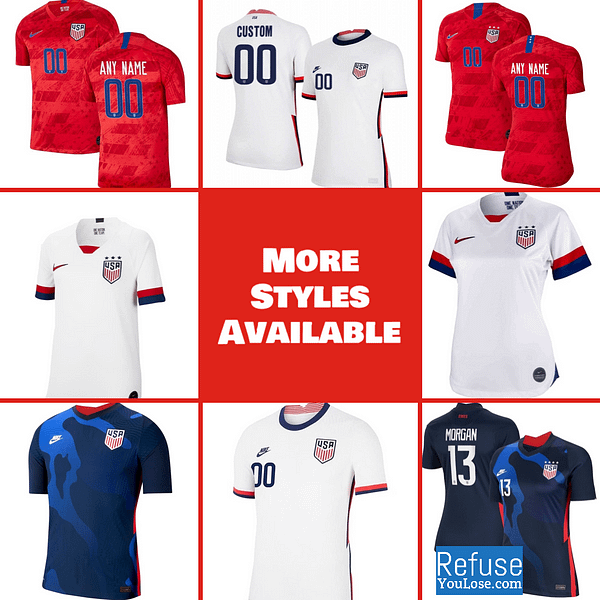 USA Soccer Jersey For Men, Women, or Youth   Customizable color: 2020-2021 Home 2020-2021 Road 2019-2020 Home 2019-2020 Road  Refuse You Lose