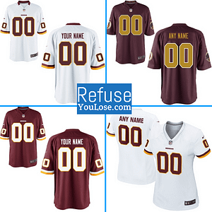 Washington Redskins NFL Football Jersey For Men, Women, or Youth (Any Name and Number) Refuse You Lose color: White|Burgundy with Gold Numbers|Burgundy with White Numbers