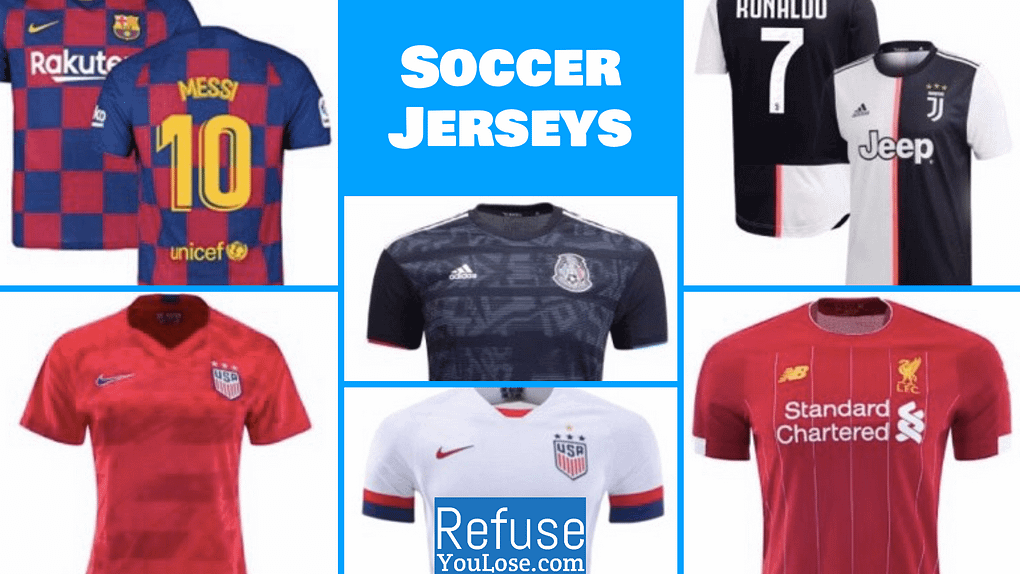Soccer Jerseys - RefuseYouLose.com
