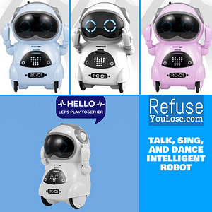 Talk, Sing, and Dance Intelligent Robot brand: Refuse You Lose  Refuse You Lose