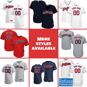 Cleveland Indians Jersey For Men, Women, or Youth | Customizable color: 2018 Nickname|2019 Alternate Navy|2019 Alternate Red|2019 Nickname|2020 Alternate Navy|2020 Alternate Red|2020 Home|2020 Road|2019 Home|2019 Road|Memorial Day  Refuse You Lose
