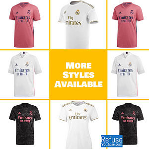 Real Madrid Soccer Jersey For Men, Women, or Youth | Custom color: 2020-2021 Home|2020-2021 Road|2020-2021 Third|2019-2020 Home|2019-2020 Road|2019-2020 Third|2018-2019 Home|2018-2019 Road|2018-2019 Third  Refuse You Lose