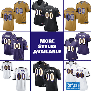 Baltimore Ravens Jersey For Men, Women, or Youth | Customizable color: Black V-Neck|Alternate Black|Gold|City Edition|Pro Bowl|Salute to Service|Home|Road  Refuse You Lose