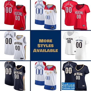 New Orleans Pelicans Jersey For Men, Women, or Youth | Customizable color: Alternate Red|City Edition|Home|Road  Refuse You Lose