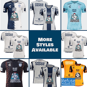 CF Pachuca Soccer Jersey for Men, Women, or Youth | Customizable color: 2020-2021 Home|2020-2021 Road|2020-2021 Third|2019-2020 Home|2019-2020 Road|2019-2020 Third  Refuse You Lose