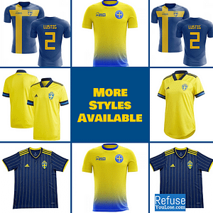 Sweden Soccer Jersey For Men, Women, or Youth | Customizable color: 2020-2021 Home|2020-2021 Home Concept|2020-2021 Flag Concept|2020-2021 Road|2020-2021 Third Concept|2019-2020 Home|2018-2019 Home|2018-2019 Road  Refuse You Lose