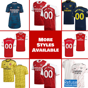 Arsenal FC Soccer Jersey for Men, Women, or Youth | Customizable color: 2020-2021 Home|2020-2021 Road|2020-2021 Third|2019-2020 Home|2019-2020 Road|2019-2020 Third  Refuse You Lose