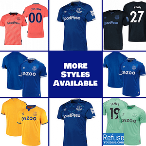 Everton FC Soccer Jersey for Men, Women, or Youth | Customizable color: 2020-2021 Home|2020-2021 Road|2020-2021 Third|2019-2020 Home|2019-2020 Road|2019-2020 Third  Refuse You Lose
