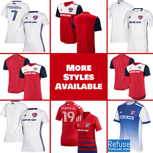 FC Dallas Soccer Jersey for Men, Women, or Youth | Customizable color: 2020 Home|2020 Road|2018 Home|2018 Road|2019 Home|2019 Road  Refuse You Lose