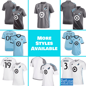 Minnesota United FC Jersey for Men, Women, or Youth | Customizable color: 2021 Road|2020 Home|2020 Road|2018 Home|2018 Road|2019 Home|2019 Road  Refuse You Lose