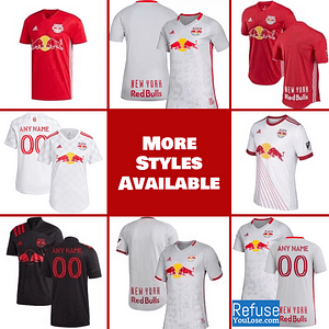 New York Red Bulls Jersey for Men, Women, or Youth | Customizable color: 2021 Home|2020 Home|2020 Road|2018 Home|2018 Road|2019 Home|2019 Road  Refuse You Lose