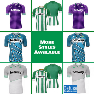 Real Betis Soccer Jersey for Men, Women, or Youth | Customizable color: 2020-2021 Home|2020-2021 Road|2020-2021 Third|2020-2021 Fourth|2019-2020 Home|2019-2020 Road|2019-2020 Third  Refuse You Lose