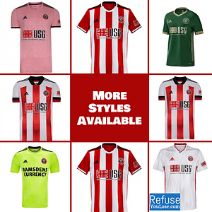 Sheffield United FC Jersey for Men, Women, or Youth | Customizable color: 2020-2021 Home|2020-2021 Road|2020-2021 Third|2019-2020 Home|2019-2020 Road|2019-2020 Third  Refuse You Lose