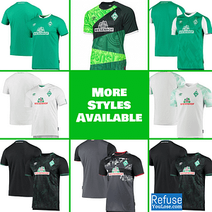 SV Werder Bremen Jersey for Men, Women, or Youth | Customizable color: 120 Year Anniversary|2020-2021 Home|2020-2021 Road|2020-2021 Third|2019-2020 Home|2019-2020 Road|2019-2020 Third  Refuse You Lose
