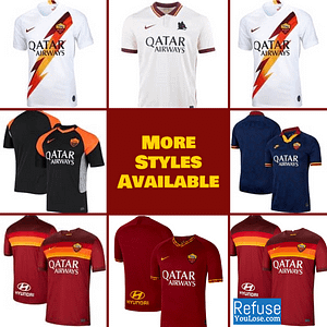 AS Roma Soccer Jersey for Men, Women, or Youth | Customizable color: 2020-2021 Home|2020-2021 Road|2020-2021 Third|2019-2020 Home|2019-2020 Road|2019-2020 Third  Refuse You Lose