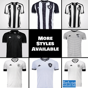 Botafogo Soccer Jersey for Men, Women, or Youth | Customizable color: 2021-2022 Home|2021-2022 Road|2021-2022 Third|2020-2021 Home|2020-2021 Road|2020-2021 Third  Refuse You Lose