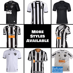 Clube Atlético Mineiro Jersey for Men, Women, or Youth | Customizable color: 2021-2022 Home|2020-2021 Home|2020-2021 Road|2020-2021 Third|2019-2020 Home|2019-2020 Road|2019-2020 Third  Refuse You Lose