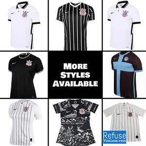 Corinthians Soccer Jersey for Men, Women, or Youth | Customizable color: 2020-2021 Home|2020-2021 Road|2020-2021 Third|2019-2020 Home|2019-2020 Road|2019-2020 Third  Refuse You Lose