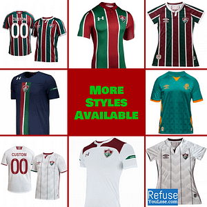 Fluminense FC Soccer Jersey for Men, Women, or Youth | Customizable color: 2020-2021 Home|2020-2021 Road|2020-2021 Third|2019-2020 Home|2019-2020 Road|2019-2020 Third  Refuse You Lose