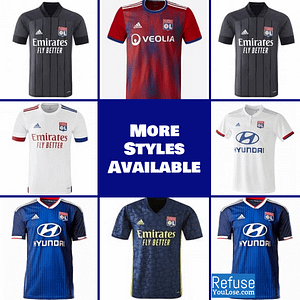 Olympique Lyonnais Soccer Jersey for Men, Women, or Youth | Custom color: 2020-2021 Home|2020-2021 Road|2020-2021 Third|2019-2020 Home|2019-2020 Road|2019-2020 Third  Refuse You Lose